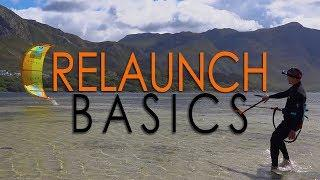 Relaunch Basics (kitesurf / kiteboard tutorial, Part 1)