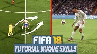 Come Fare LE NUOVE SKILLS di FIFA 18! TUTORIAL! (The Bridge,Cruyff Turn..)