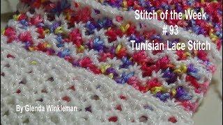 Stitch of the Week  #93 Tunisian Lace Stitch - Crochet Tutorial - Free Pattern