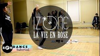 "IZ*ONE ""La Vie en Rose"" Dance Tutorial (Pre-Chorus, Chorus)"