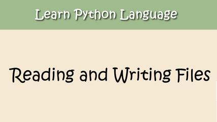 Python Tutorial - Chapter 13. Reading/Writing Files