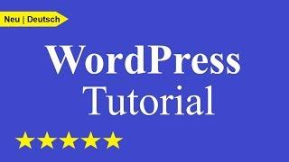Wordpress Tutorial für Anfänger | Website in 33 Minuten erstellen | Deutsch/German