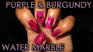 Purple & Burgundy Water Marble | DIY Nail Art Tutorial