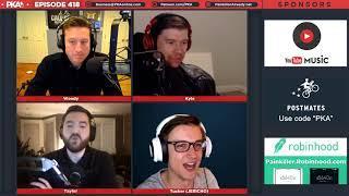 PKA 418 w/ Jericho - Kyle's Bottle Pee Tutorial, Carlton Sues Fortnite, Tucker's Poop Story