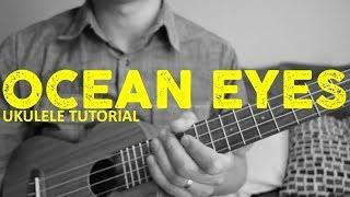 Ocean Eyes - Billie Eilish (Ukulele Tutorial) - Chords - How To Play