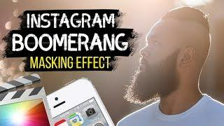 UP Your INSTAGRAM Boomerang Game   Final Cut Pro X Tutorial