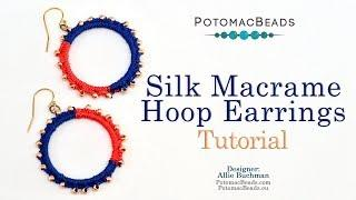 Macrame Silk Hoop Earrings - Jewlery Project Tutorial