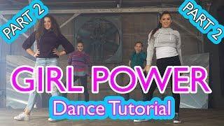 Haschak Sisters - Girl Power | Dance Tutorial (Part 2)