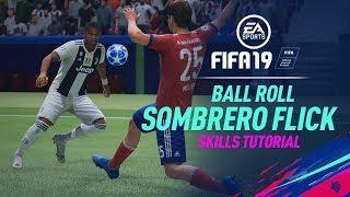 FIFA 19 Skills Tutorial | Ball Roll Sombrero Flick