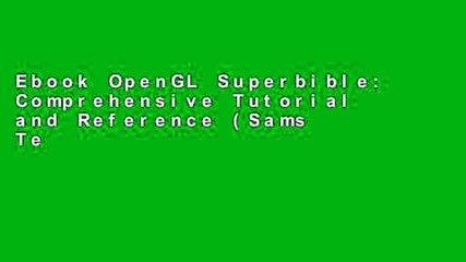 Ebook OpenGL Superbible: Comprehensive Tutorial and Reference (Sams Teach Yourself -- Hours) Full