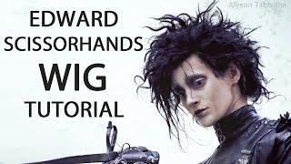 Edward Scissorhands Wig - Cosplay Tutorial