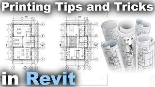 Printing Tips and Tricks in Revit Tutorial