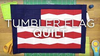 QuiltSnips Mini Tutorial - Mini Tumbler Flag