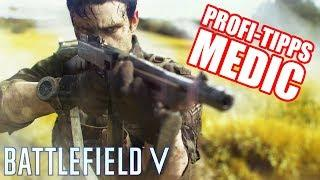Profi-Tipps für den Sanitäter! Battlefield 5 Veteran Medic Tutorial