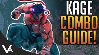 SFV - Kage Combos! Essential Combo Tutorial Guide For Street Fighter 5 Arcade Edition Season 4