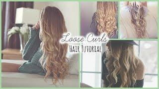 Loose Curls♡ Hair Tutorial