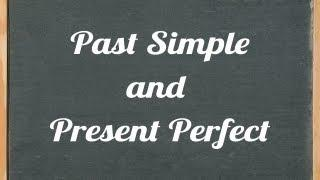 Past Simple And Present Perfect - English Grammar Tutorial Video Lesson