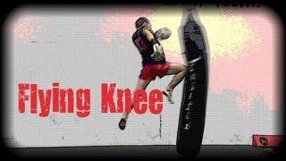 Muay Thai - How To Do A Flying Knee