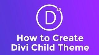 How To Make A Divi Child Theme - Divi Child Theme Tutorial