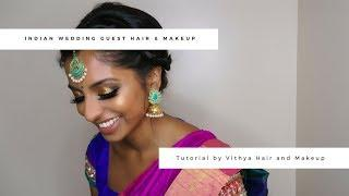 Indian Wedding Guest Hair & Makeup | Tutorial | Vithya Hair and Makeup