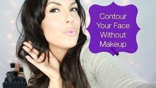 Contour Your Face Without Makeup