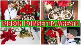 Christmas DIY/ Ribbon Poinsettia Wreath Tutorial / Budget Christmas Decor