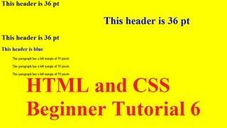 HTML And CSS Beginner Tutorial 6 : Intro To CSS And Applying Styles