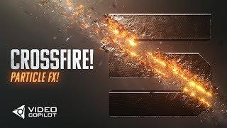 Crossfire Particle FX Tutorial! 100% After Effects! + LIVE Tour!